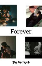 Forever |befejezett| by vktra7