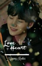 BOOK 2 : Love Heart [BTS FANFICTION] by Army7proof