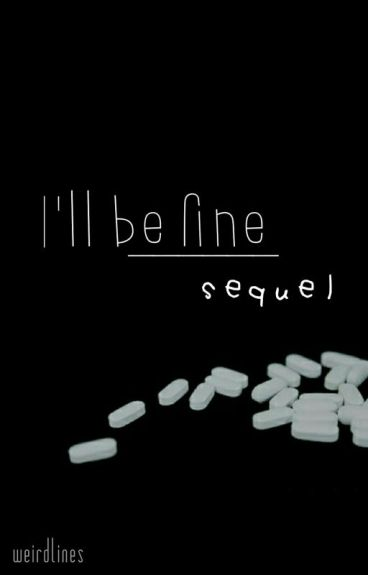 I'll be fine | Sequel