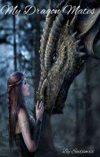 My Dragon Mates  by saxxmxx