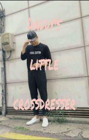 Daddy's little cross dresser  by Yoonminvkook101