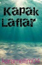 Kapak Laflar by didem_yilmaz
