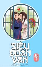 Siêu Đoản Văn (P4) HE [ĐM] by moemoenam