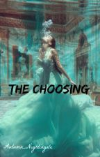 The Choosing by Autumn_Nightingale