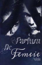 Parfum De Femeie // H.S by LiveHarryTimes