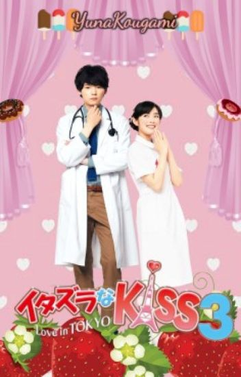 Mischievous Kiss 3 (Fan Fiction) [REFURBISHING]