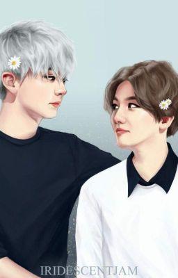 [LONG FIC][ChanBaek] Hoa tuyết