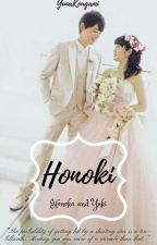 HonoKi (FANFICTION) [REFURBISHING] by YunaKougami