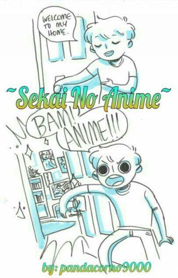 ~Sekai No Anime~