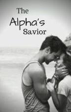 The Alpha's Savior by Keight_18