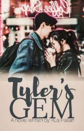 Tyler's Gem | ✔️ by TwinziHasan