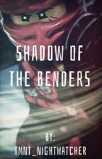 Shadow Of The Benders, Sequel to The Last Ninja. by nightwatcher_zx