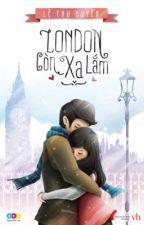 London còn xa lắm - Lệ Thu Huyền by doxuancanh
