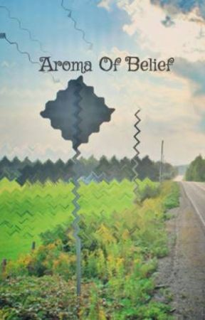 Aroma Of Belief  by iamsanajamal