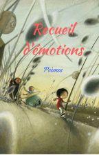 Recueil d'émotions by BisounoursANDCie