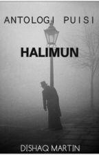 Antologi Puisi: Halimun by DishaqMartin