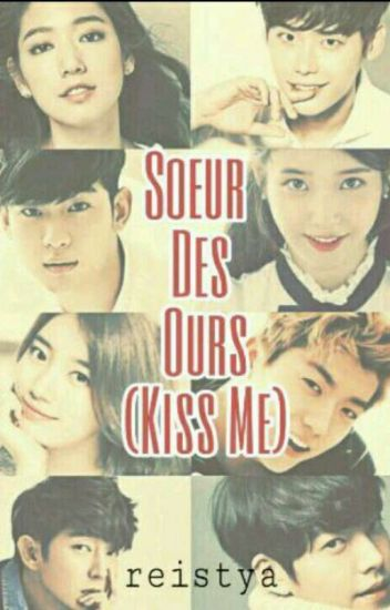 Soeur Des Ours (Kiss Me) [C. O. M. P. L. E. T. E]