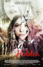 Mystery Hidden by ShaneVargas08