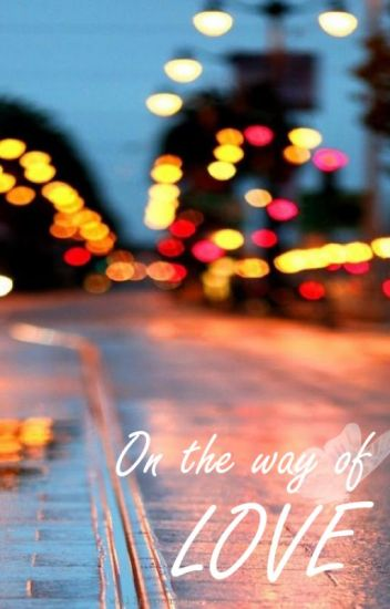 [OS/SF BTS] On the Way of Love
