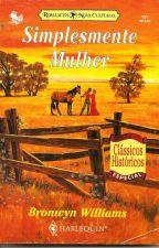 Simplesmente Mulher - Bronwyn Williams by anagadelha