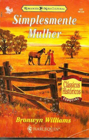 Simplesmente Mulher - Bronwyn Williams
