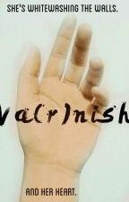 Va(r)nish by Halestorm21