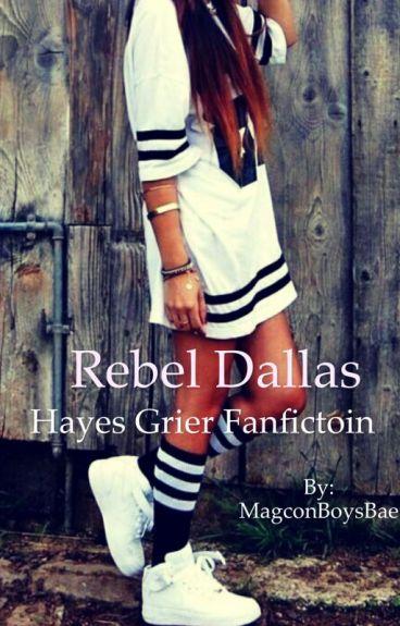 Rebel Dallas~H.G. {{on hold}}