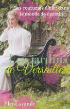 Les jardins de Versailles by BleuLavande