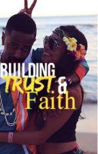 Building Trust &' Faith (Book 2) (Urban) by Ayo_Nishaa