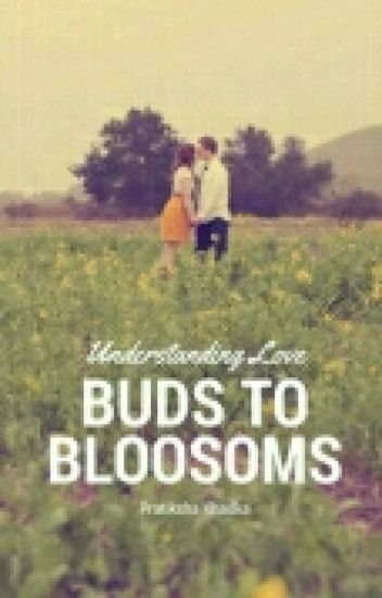 Buds To Bloosoms