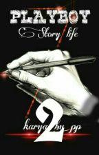 Playboy Story Life 2 by FrazaAlexa