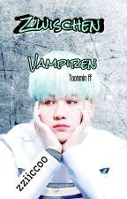 Zwischen Vampiren [BTS/Yoonmin] #WattpattOscars2017 by zziiccoo