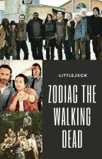 Zodiac | the walking dead by -littlejxck