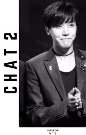 CHAT 2 ➳ Jung Hoseok by itsyourhope