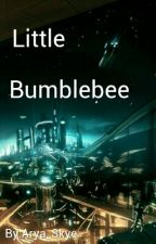 Little Bumblebee (TFP Short Story) by Arya_Skye