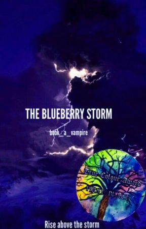The Blueberry Storm by book_a_vampire