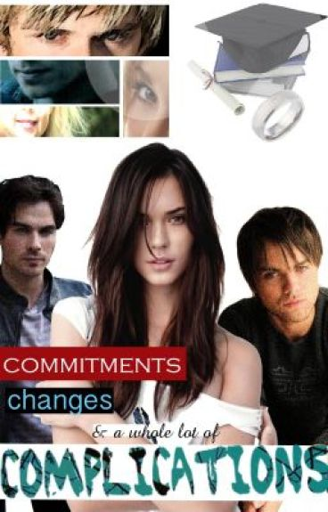 Commitments, Changes and a whole lot of Complications by PaigeDaniels