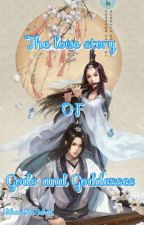 The love story of gods and goddesses by ChannieB27