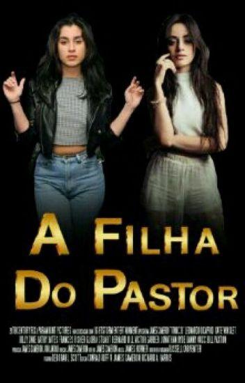 A Filha do Pastor » camren