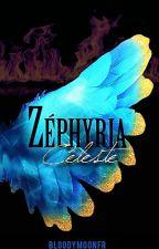 Zéphyria Tome 2: Céleste by _AnaFalcon