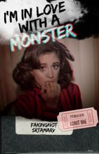 I'm in love with a monster || Camren by FakingNot