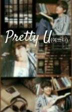 4. Pretty U (여쁘다) [Completed] by roonailime
