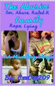 The Abusive Family {A Mindless Story} {Abusive} by CeeCee209