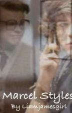 Marcel Styles (Completed) by liamjamesgirl
