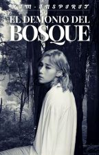 El Demonio del Bosque [GyuWoo] by Kim-Inspirit