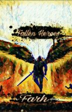 Fallen Heroes (BxB) by HarunobuErizawa