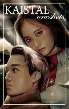 Kaistal Oneshot Stories by ihidebehindmyback