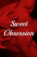 Sweet Obsession ❌ i.j by Jaethighs