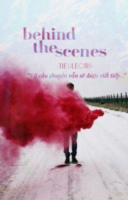 Đọc truyện Behind the scenes