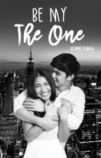 Be My The One  by jasminelbanaga